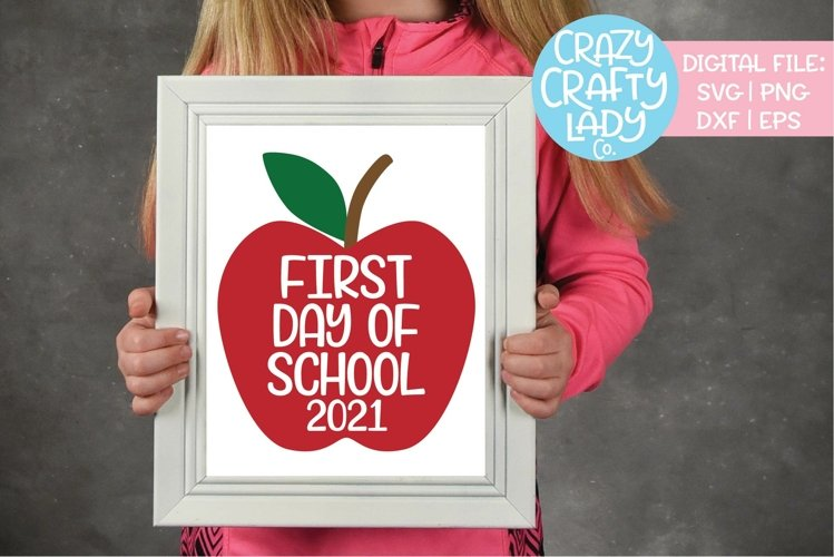 First Day of School 2021 SVG DXF EPS PNG Cut File
