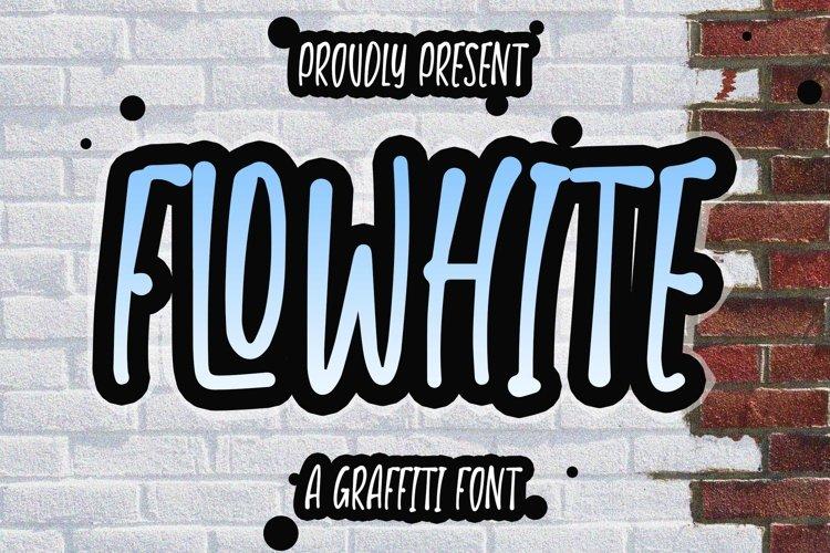 FLOWHITE - Graffiti Font example image 1