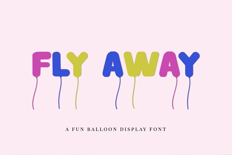 Web Font Fly away - a fun balloon display font example image 1