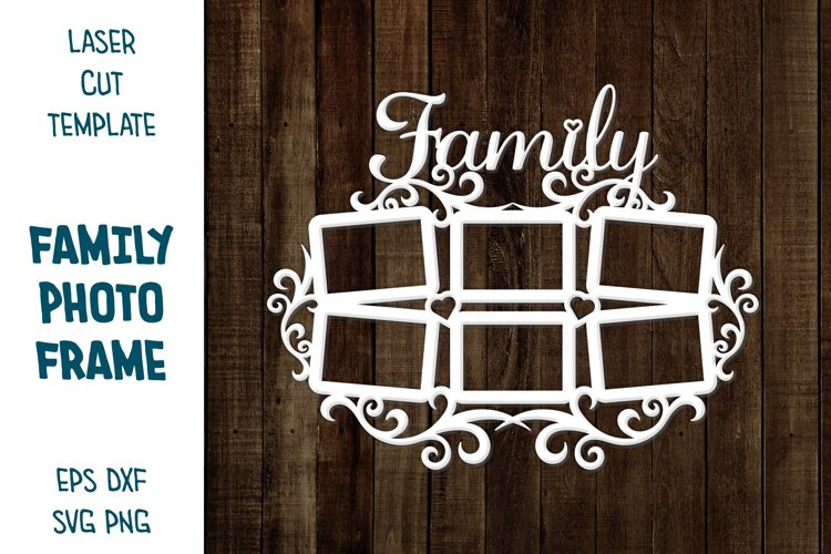Family Photo Frame. CNC laser cutting template. Family SVG