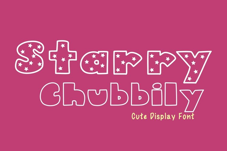 Cute Display Font - Starry Chubbily example image 1