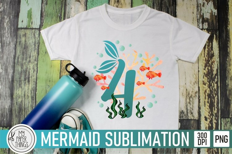 Fourth Mermaid Birthday PNG   4th Birthday Sublimation file