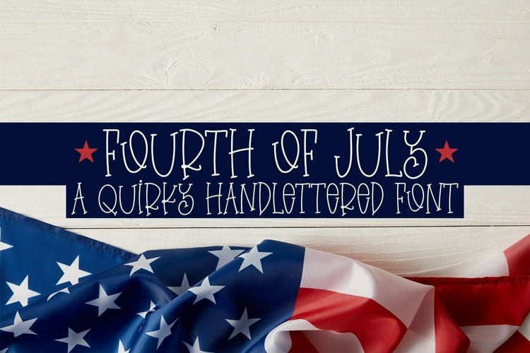 Web Font Fourth Of July - A Quirky Handlettered Font example image 1