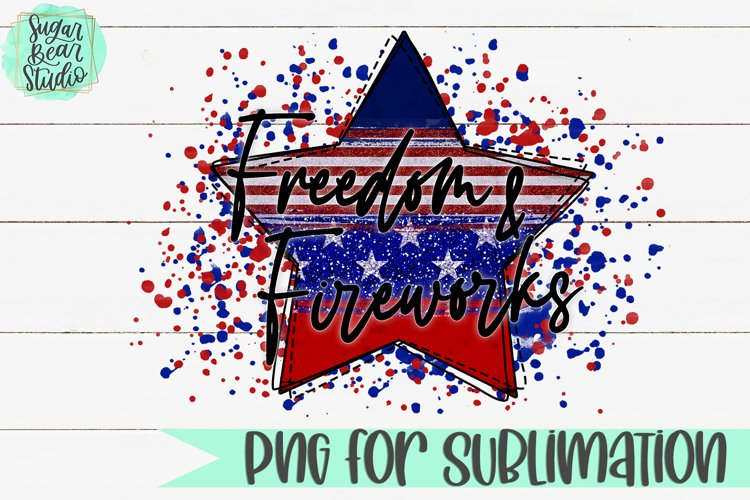 Freedom & Fireworks - A PNG For Sublimation