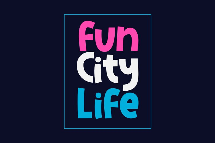 Fun City Life example image 1