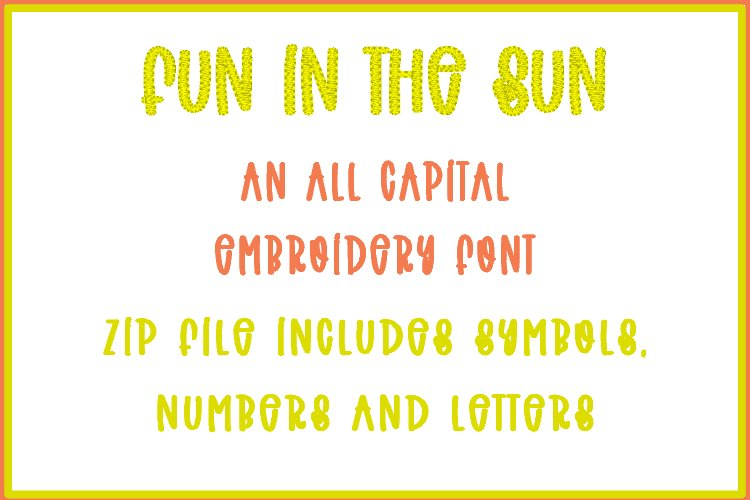 Fun In The Sun - Embroidery Font example