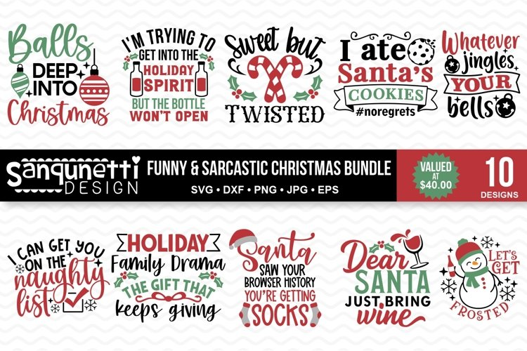 Funny and Sarcastic Christmas SVG Bundle - 10 designs example image 1