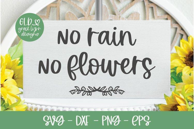 No Rain No Flowers - Garden SVG