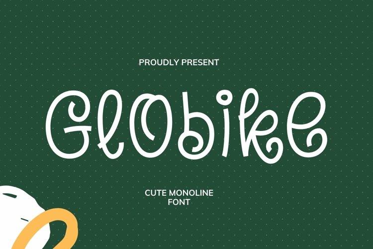 Web Font Globike Font example image 1