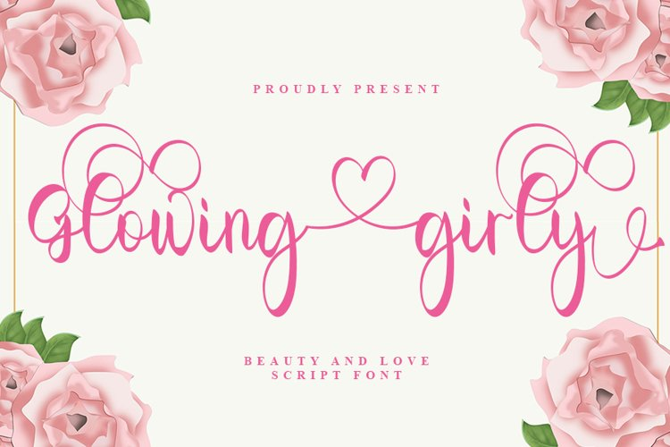Glowing Girly - A Love Script Font example image 1