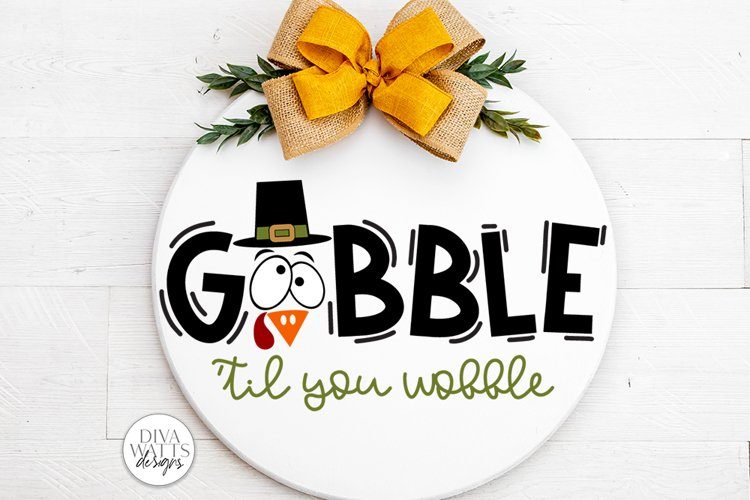 Gobble 'Til You Wobble SVG | Thanksgiving Turkey Design example image 1