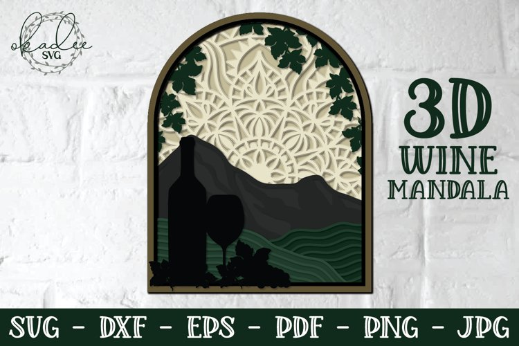 3D Wine Mandala, Wine SVG, Layered, Papercut, Mountain DXF