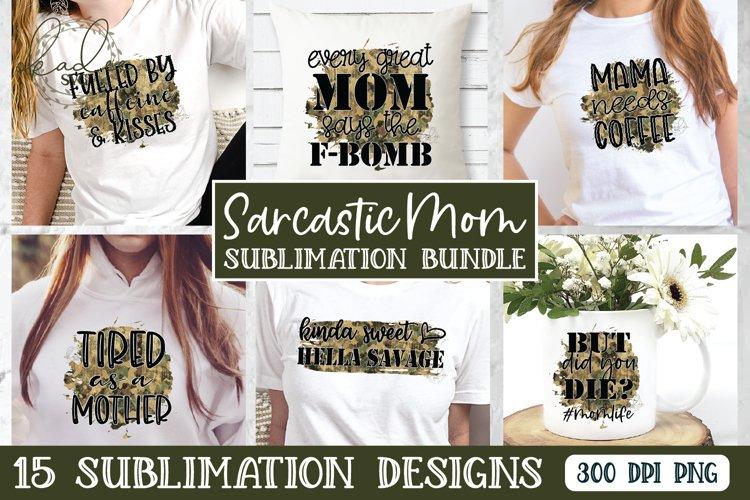 Sarcastic Mom Bundle, Sublimation Bundle, Tshirt Design, PNG