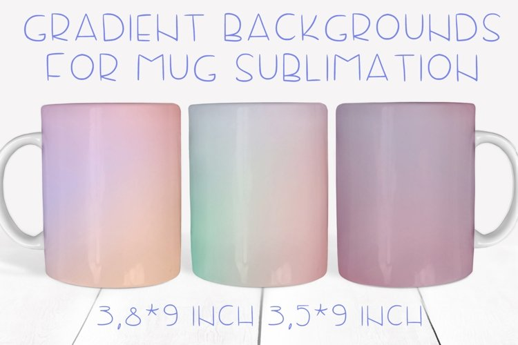 Gradient backgrounds for mugs sublimation