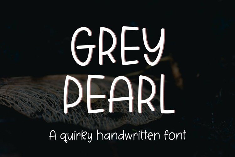Web Font Grey Pearl - a quirky handwritten font example image 1