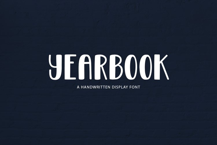 Yearbook - a handwritten display font example image 1
