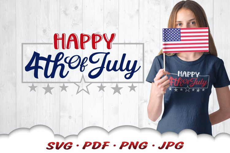 Happy 4th Of July SVG Cut Files