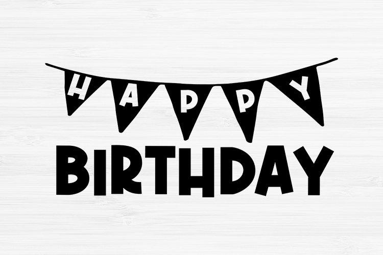 Happy Birthday Svg, Birthday Svg, Birthday Saying Svg