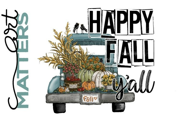 Happy Fall Yall Vintage Truck - Hand Painted - 300 DPI
