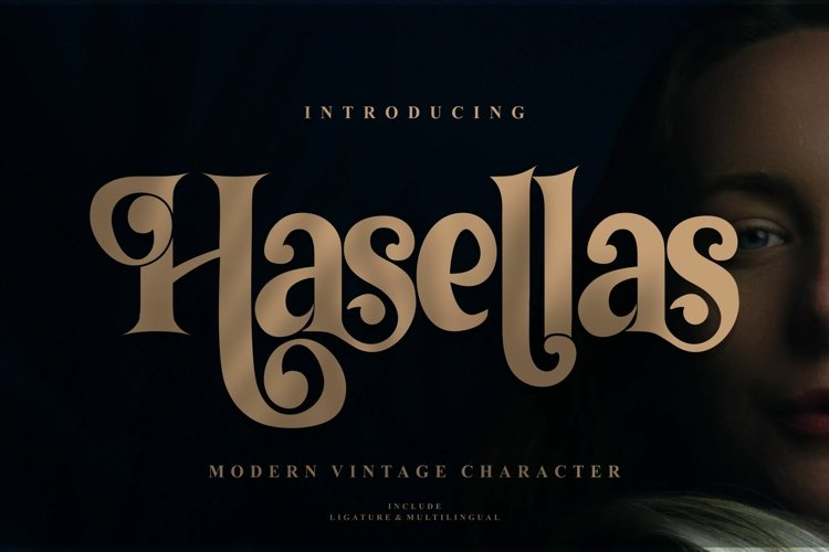 Hasellas   Modern Vintage Serif