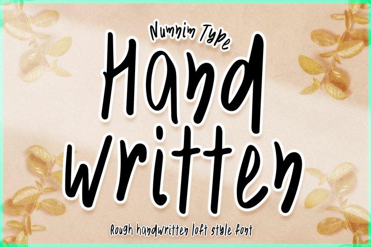 Hand Written - rough handwritten loft style font example image 1