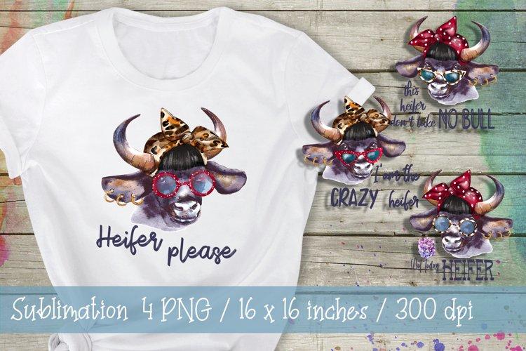 Heifer Please Heifer Sublimation Clipart Png