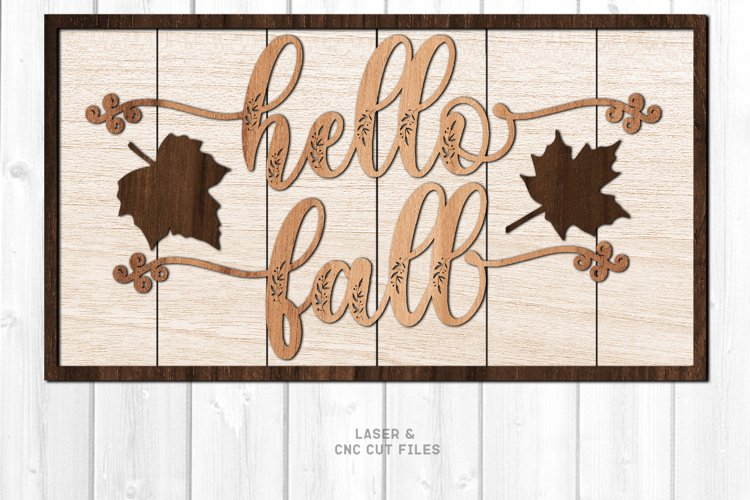 Hello Fall Shiplap Welcome Sign SVG Glowforge Laser Files example image 1