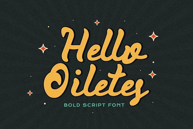 Web Font Hello Oiletes - Bold Script Font example image 1