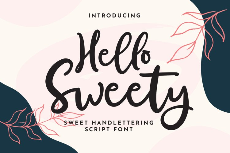 Hello Sweety - Sweet Handlettering Script Font example image 1