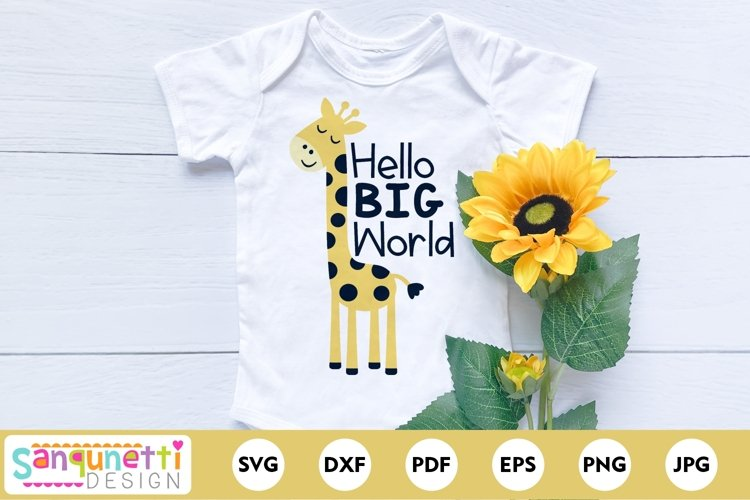 Hello Big World Baby Giraffe SVG