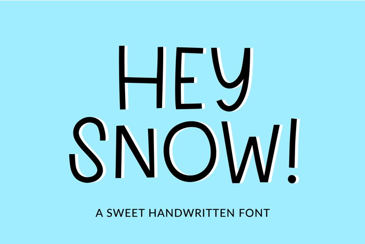 Hey Snow - a sweet display font example image 1