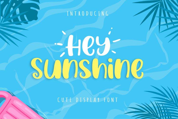 Hey Sunshine example image 1