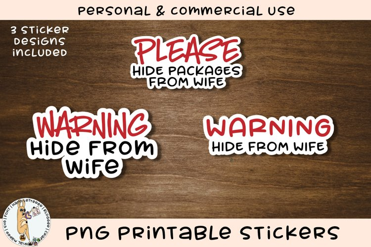 Hide From Wife Printable Funny Stickers