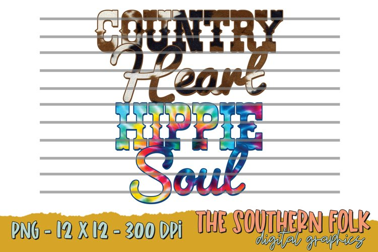 Country Heart Hippie Soul PNG File, Sublimation Design