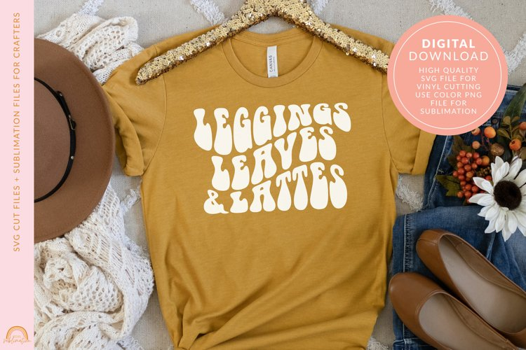 Fall SVG Design Leggings Leaves and Lattes SVG File HM example image 1