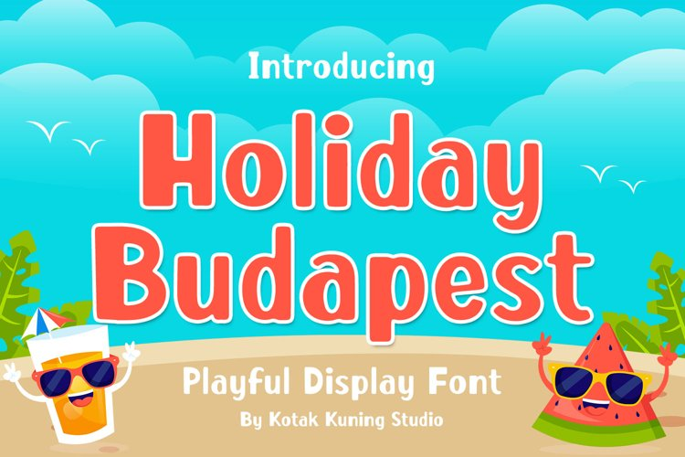 Fun Display Font - Holiday Budapest example image 1