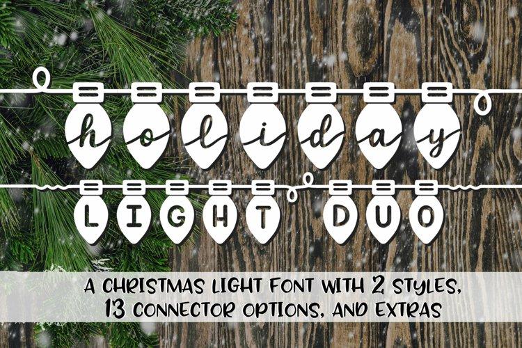 Holiday Light Duo - A Christmas Light Font with two styles