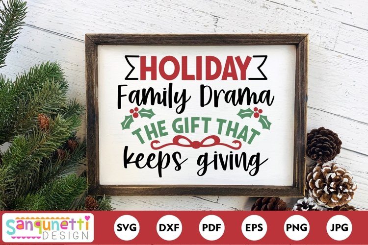 Holiday Family Drama Funny Christmas SVG example image 1