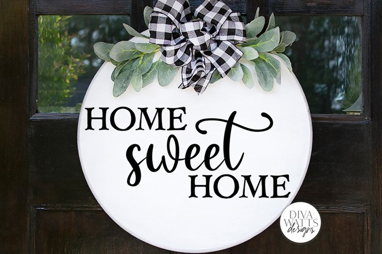 Home Sweet Home SVG   Farmhouse Sign   DXF and More example image 1