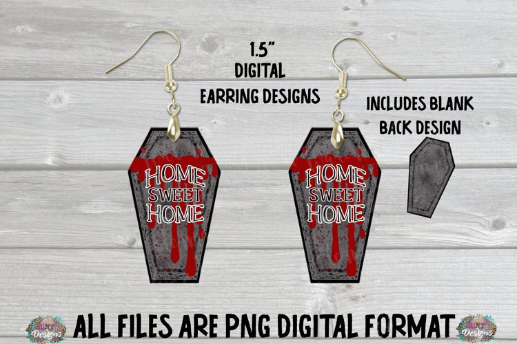 Coffin Home Sweet Home Sublimation Earring