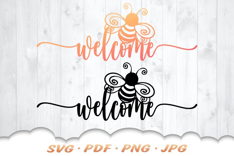 Honey Bee Welcome SVG Cut Files