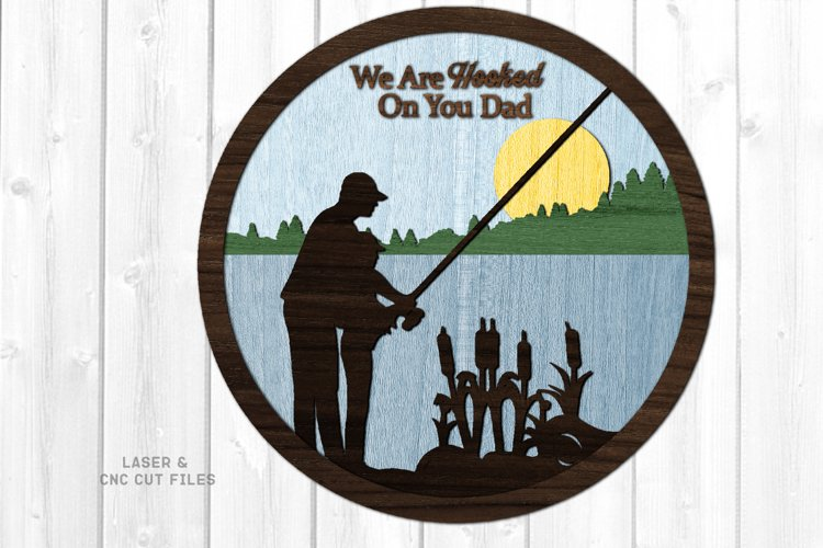 Hooked On You Dad Sign SVG Glowforge Laser Cut Files example image 1