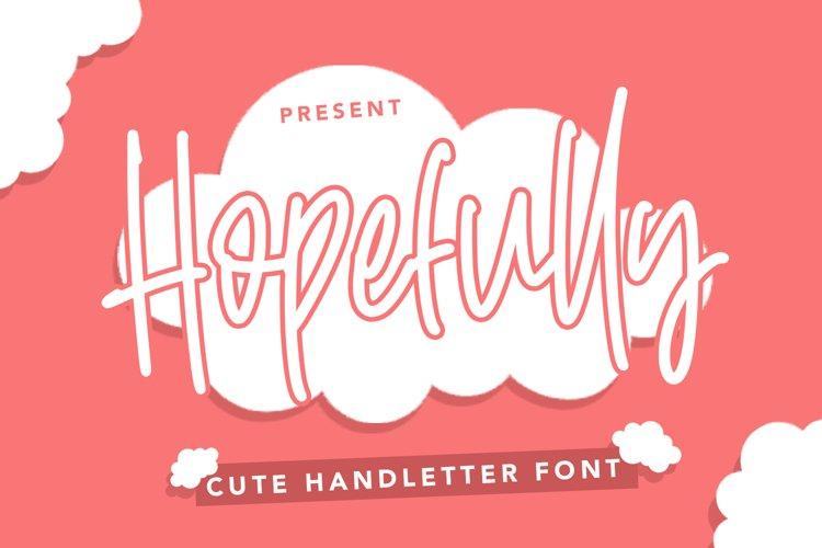 Hopefully - Cute Handletter Font example image 1