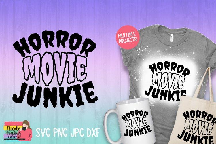 Horror Movie Junkie SVG