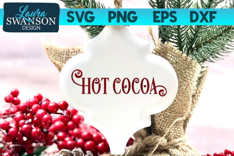 Hot Cocoa SVG Cut File | Christmas SVG Cut File example image 1