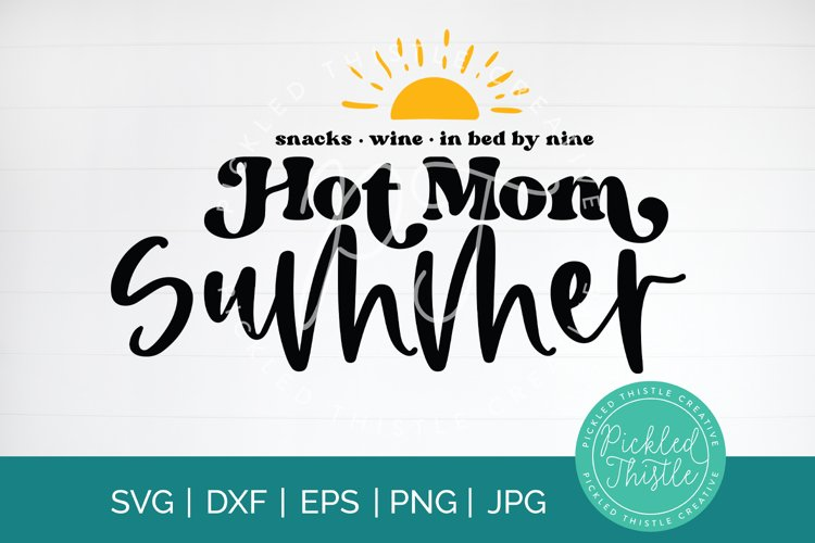Hot Mom Summer snacks, wine, in bed by nine