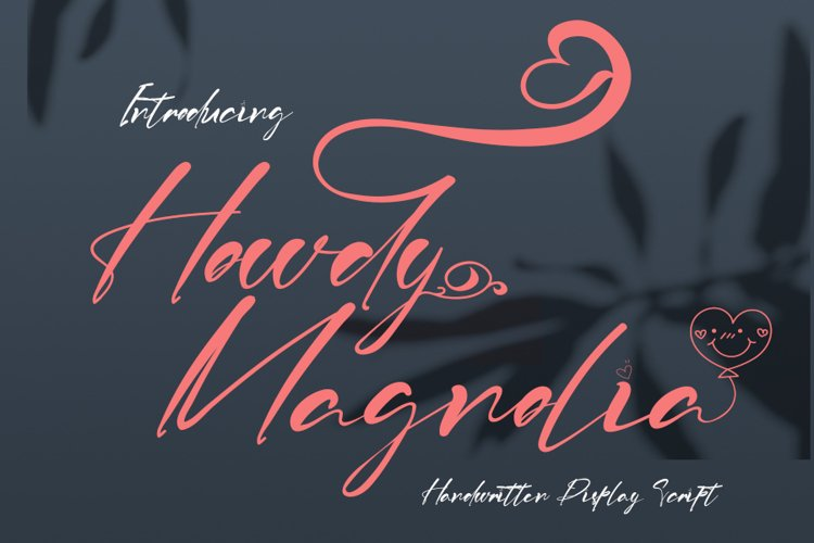 Howdy Magnolia | A Display Typeface example image 1