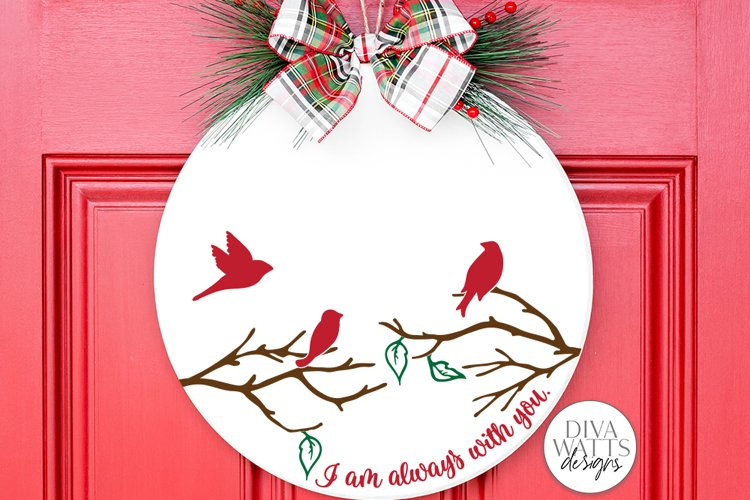 I Am Always With You SVG | Christmas / Memorial Red Cardinal example image 1