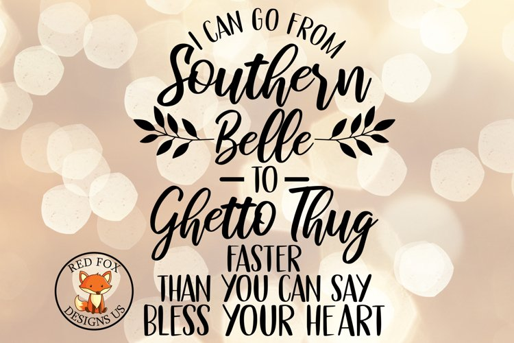 Southern Belle to Thug SVG   Funny Adult Shirt Design example image 1