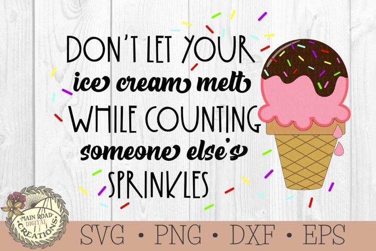 Ice Cream Quote SVG Motivational Saying-Counting Sprinkles example image 1